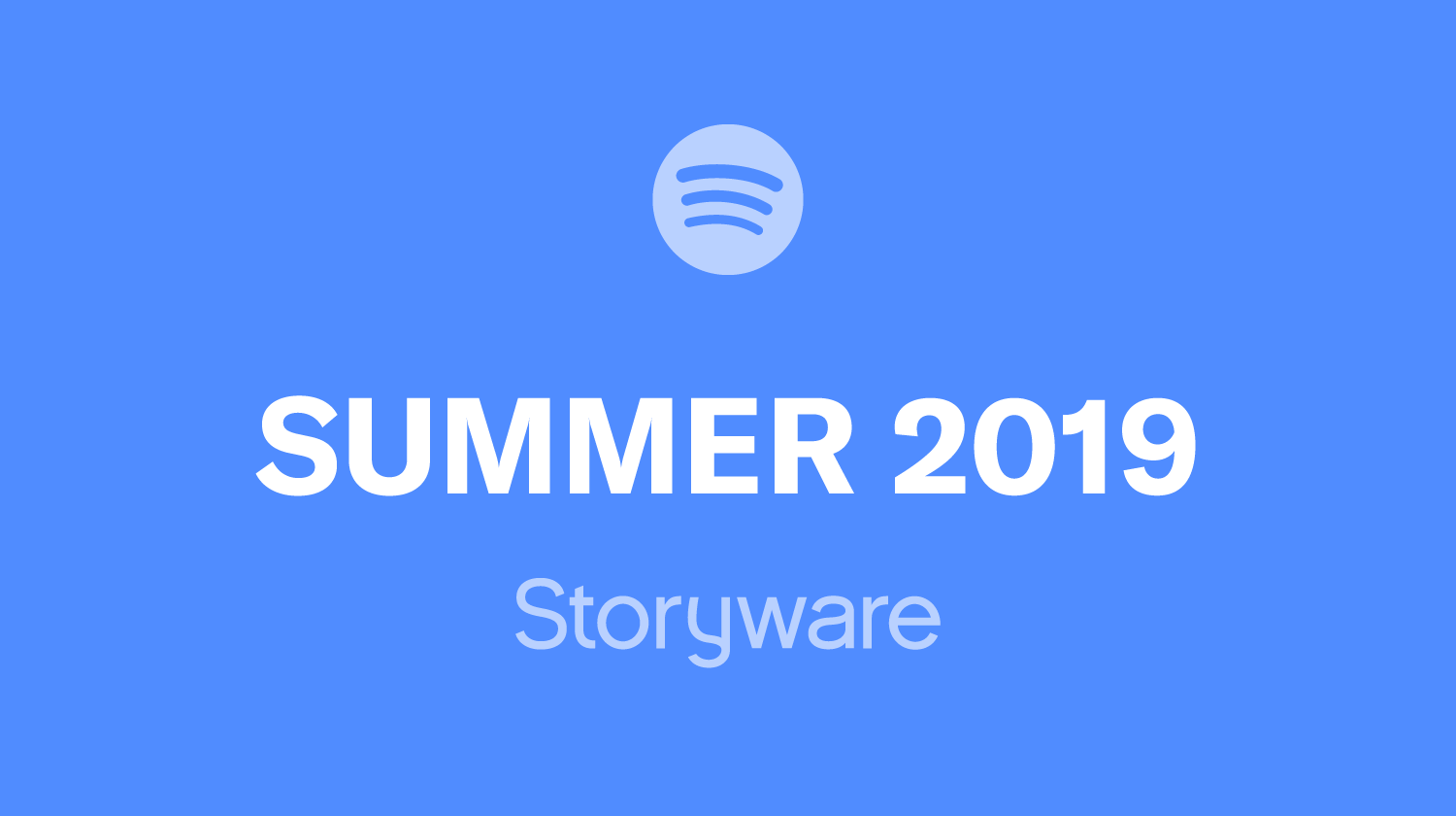 Storyware Summer 2019 Playlist